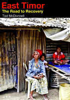 East Timor: The Road to Recovery